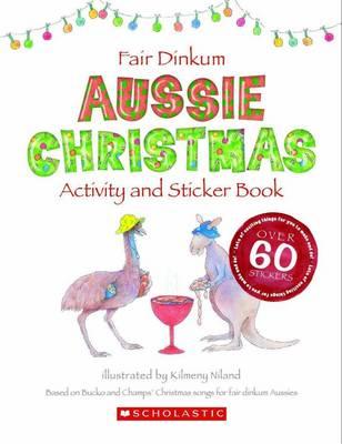 Fair Dinkum Aussie Christmas Activity and Sticker Book by Kilmeny Niland
