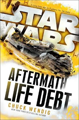 Star Wars: Aftermath: Life Debt book