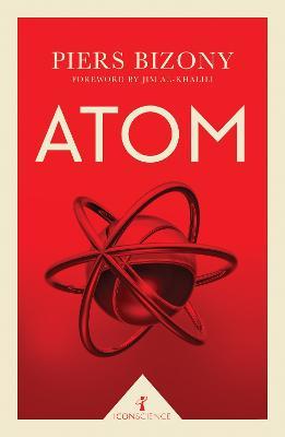 Atom (Icon Science) by Piers Bizony