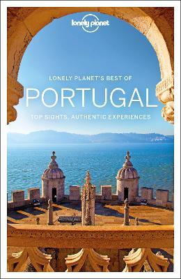 Lonely Planet Best of Portugal by Lonely Planet