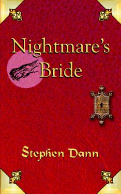 Nightmare's Bride by Stephen Dann