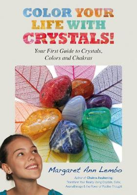 Color Your Life with Crystals book