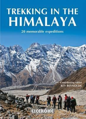 Trekking in the Himalaya by Kev Reynolds