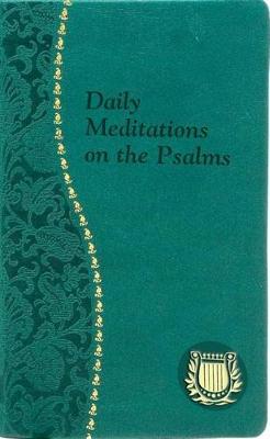 Daily Meditation on the Psalms by C Anthony Ziccardi