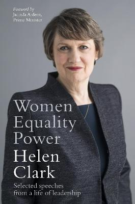 Women, Equality, Power: Selected speeches from a life of leadership book
