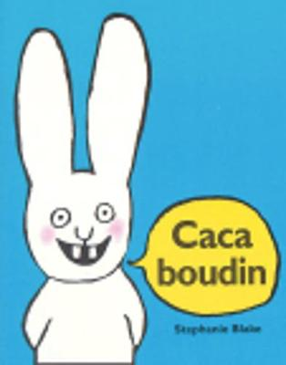 Caca boudin by Stephanie Blake