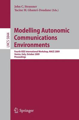 Modelling Autonomic Communications Environments by John C. Strassner