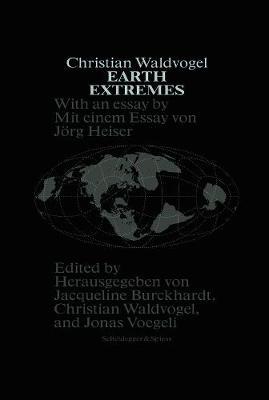 Earth Extremes by Jacqueline Burckhardt