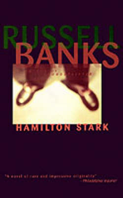 Hamilton Stark by Russell Banks