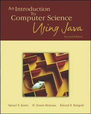Introduction to Computer Science Using Java by Edward M. Reingold