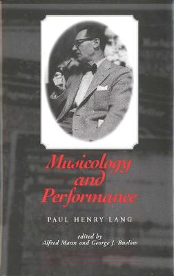 Musicology and Performance by George J. Buelow