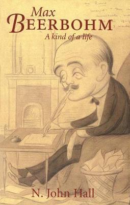 Max Beerbohm-A Kind of a Life book