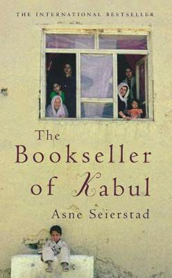 The Bookseller Of Kabul by Asne Seierstad