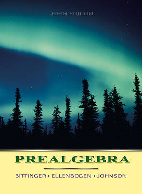 Prealgebra Value Package (Includes Mathxl 12-Month Student Access Kit) by Marvin L. Bittinger