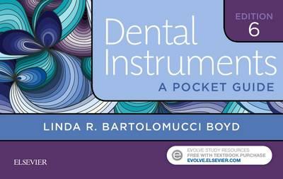 Dental Instruments: A Pocket Guide by Linda Bartolomucci Boyd