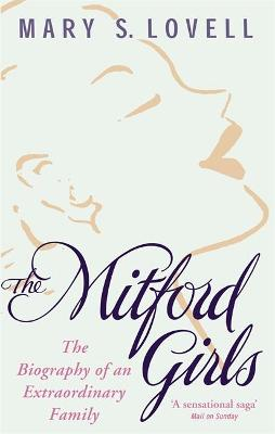The Mitford Girls by Mary S. Lovell