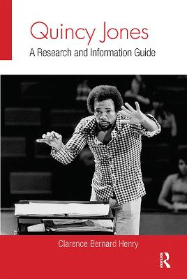 Quincy Jones: A Research and Information Guide by Clarence Bernard Henry