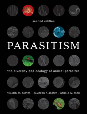 Parasitism by Timothy M. Goater