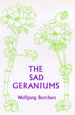 The Sad Geraniums by Wolfgang Borchert