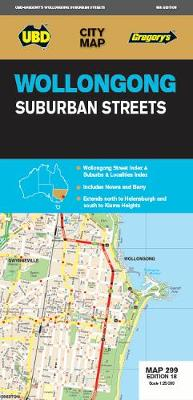 Wollongong Suburban Streets Map 299 18th ed by UBD Gregory's