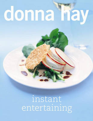 Instant Entertaining by Donna Hay