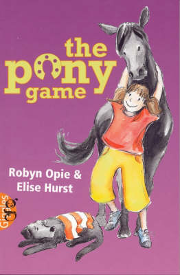 The Pony Game by Robyn Opie