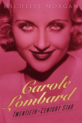 Carole Lombard by Michelle Morgan