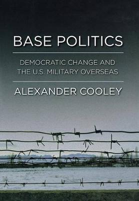 Base Politics by Alexander Cooley