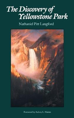 Discovery of Yellowstone Park by Aubrey L. Haines