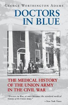 Doctors in Blue by George Worthington Adams