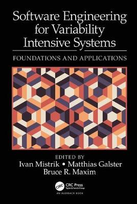 Software Engineering for Variability Intensive Systems: Foundations and Applications book