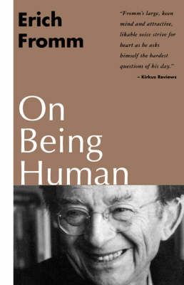 On Being Human by Erich Fromm