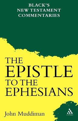 The Epistle to the Ephesians by John Muddiman
