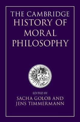 Cambridge History of Moral Philosophy by Jens Timmermann