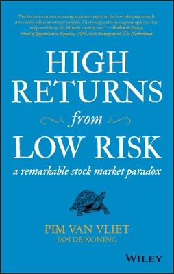 High Returns from Low Risk by Pim Van Vliet