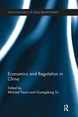Economics and Regulation in China by Michael Faure