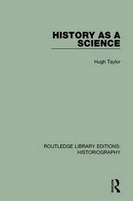 History as A Science book
