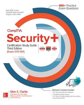 CompTIA Security+ Certification Study Guide, Third Edition (Exam SY0-501) by Glen E. Clarke