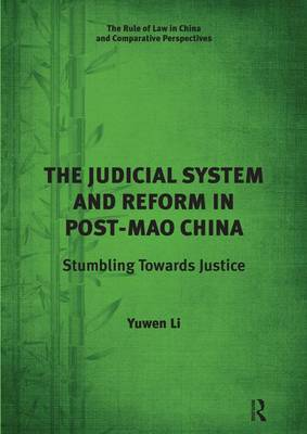 Judicial System and Reform in Post-Mao China book