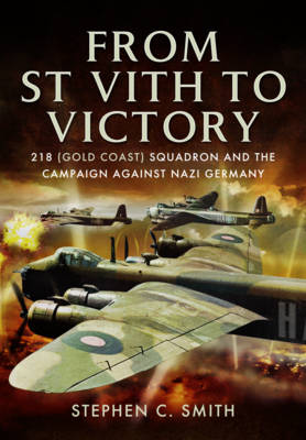 From St Vith to Victory by Stephen C. Smith