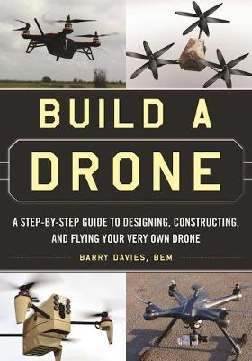 Build a Drone by Barry Davies