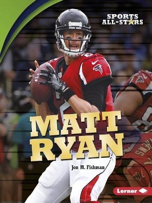 Matt Ryan by M., Fishman Jon
