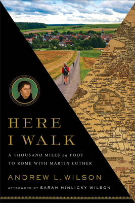 Here I Walk by Andrew L. Wilson