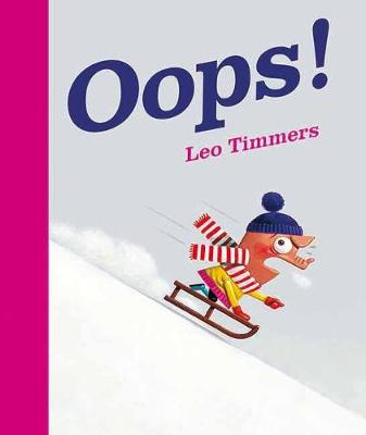 Oops! by Leo Timmers