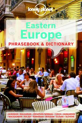 Lonely Planet Eastern Europe Phrasebook & Dictionary by Lonely Planet