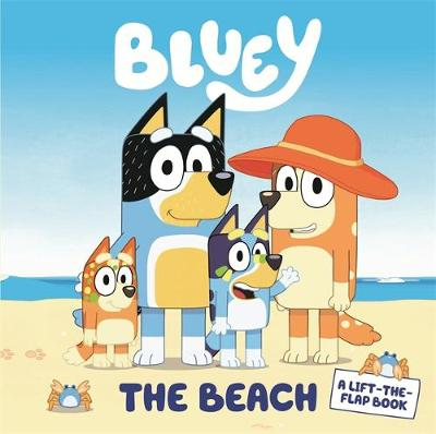 Bluey: The Beach: A Lift-the-Flap Book by Bluey