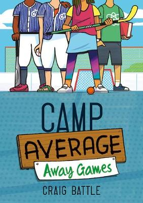 Camp Average: Away Games by Craig Battle