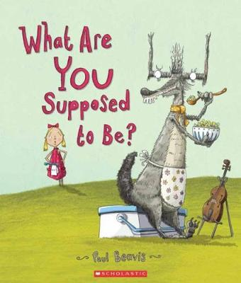 What Are You Supposed to Be? by Paul Beavis