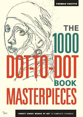 1000 Dot-to-Dot Book: Masterpieces book