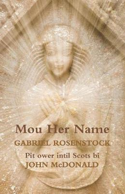Mou Her Name by Gabriel Rosenstock